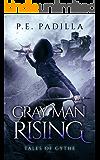 Gray Man Rising: Tales of Gythe