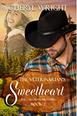 The Veterinarian's Sweetheart (Callahan Brothers Book 2) Kindle Edition