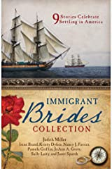 The Immigrant Brides Collection: 9 Stories Celebrate Settling in America Paperback