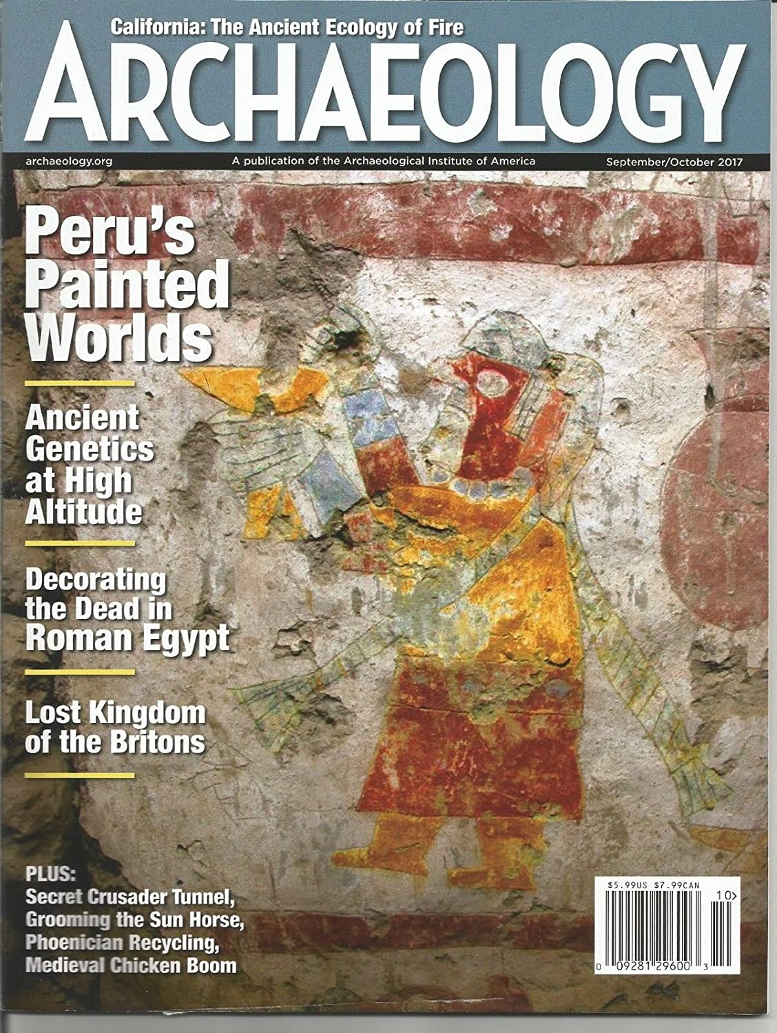 ARCHAEOLOGY, SEPTEMBER / OCTOBER, 2017 (PERU'S PAINTED WORLDS) 2017 (PERU' S PAINTED WORLDS) s3457