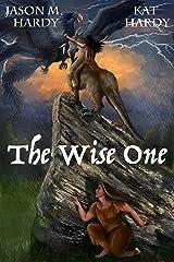 The Wise One (Ulanigahi Book 1) Kindle Edition