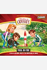Trial by Fire (Adventures in Odyssey) Audio CD