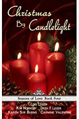 Christmas By Candlelight (Seasons of Love Book 4) Kindle Edition