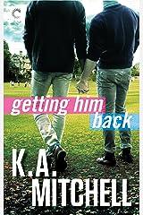 Getting Him Back (Ethan & Wyatt Book 1) Kindle Edition