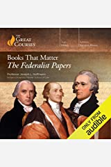 Books That Matter: The Federalist Papers Audible Audiobook