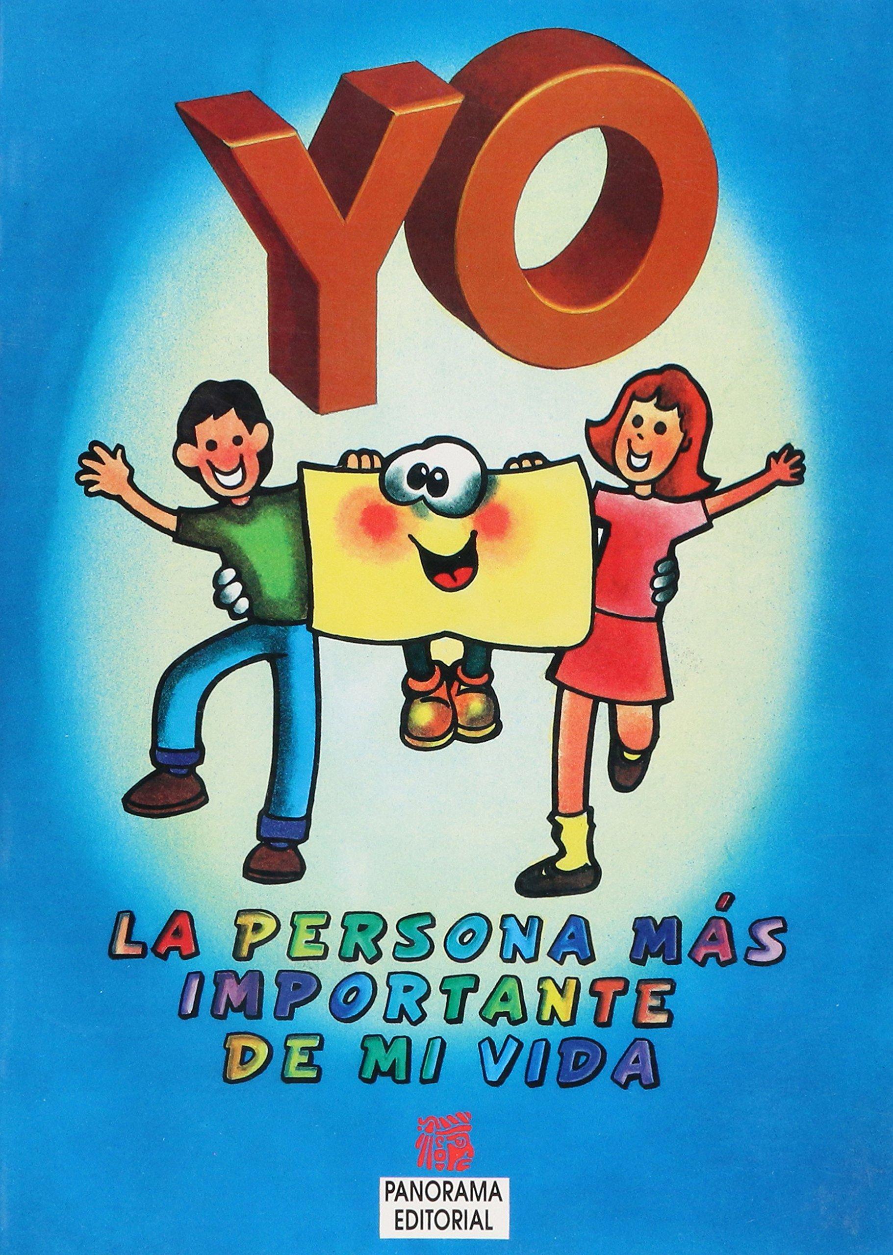 Yo La Persona Mas Importante De Mi Vida (Spanish Edition) ebook