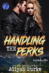 Handling the Perks (D.A.R.K., Inc Book 3)