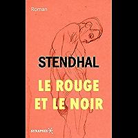 Le rouge et le noir: Édition Intégrale (French Edition)