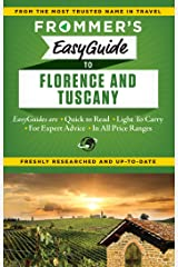 Frommer's EasyGuide to Florence and Tuscany (Easy Guides) Kindle Edition
