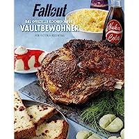 Fallout: Das offizielle Kochbuch für Vaultbewohner