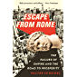 Escape from Rome: The Failure of Empire and the Road to Prosperity (The Princeton Economic History of the Western World Book 94)