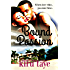 Bound To Passion (Bound Series Book 3)