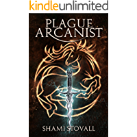 Plague Arcanist (Frith Chronicles Book 4)
