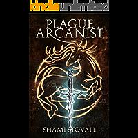 Plague Arcanist (Frith Chronicles Book 4)