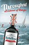 Throughout all Manner of Things: Sailing Around Britain on Bella Rosa