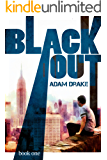 Blackout: Book One (A Post-Apocalyptic Dystopian Thriller)