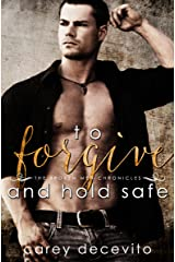 To Forgive & Hold Safe (The Broken Men Chronicles Book 4) Kindle Edition