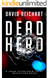 Dead Hero (Jesse Yates/Palm Court Detectives Book 3)
