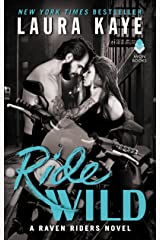 Ride Wild: A Raven Riders Novel Kindle Edition