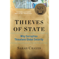 Thieves of State: Why Corruption Threatens Global Security (English Edition)