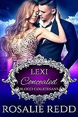 Concealed: A Vampire Blood Courtesans Romance Kindle Edition