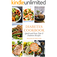 Diabetes Cookbook: Quick and Easy Diabetes Type 2 Recipes - 14-Day Quick Start Meal Plan (Cookbooks for Diabetics Book 1)