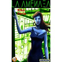 La Amenaza (Minibuks nº 3) (Spanish Edition) Dec 4, 2017