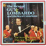 The Best of Guy Lombardo and His Royal Canadians: The Sweetest Music This Side of Heaven (Box Set)