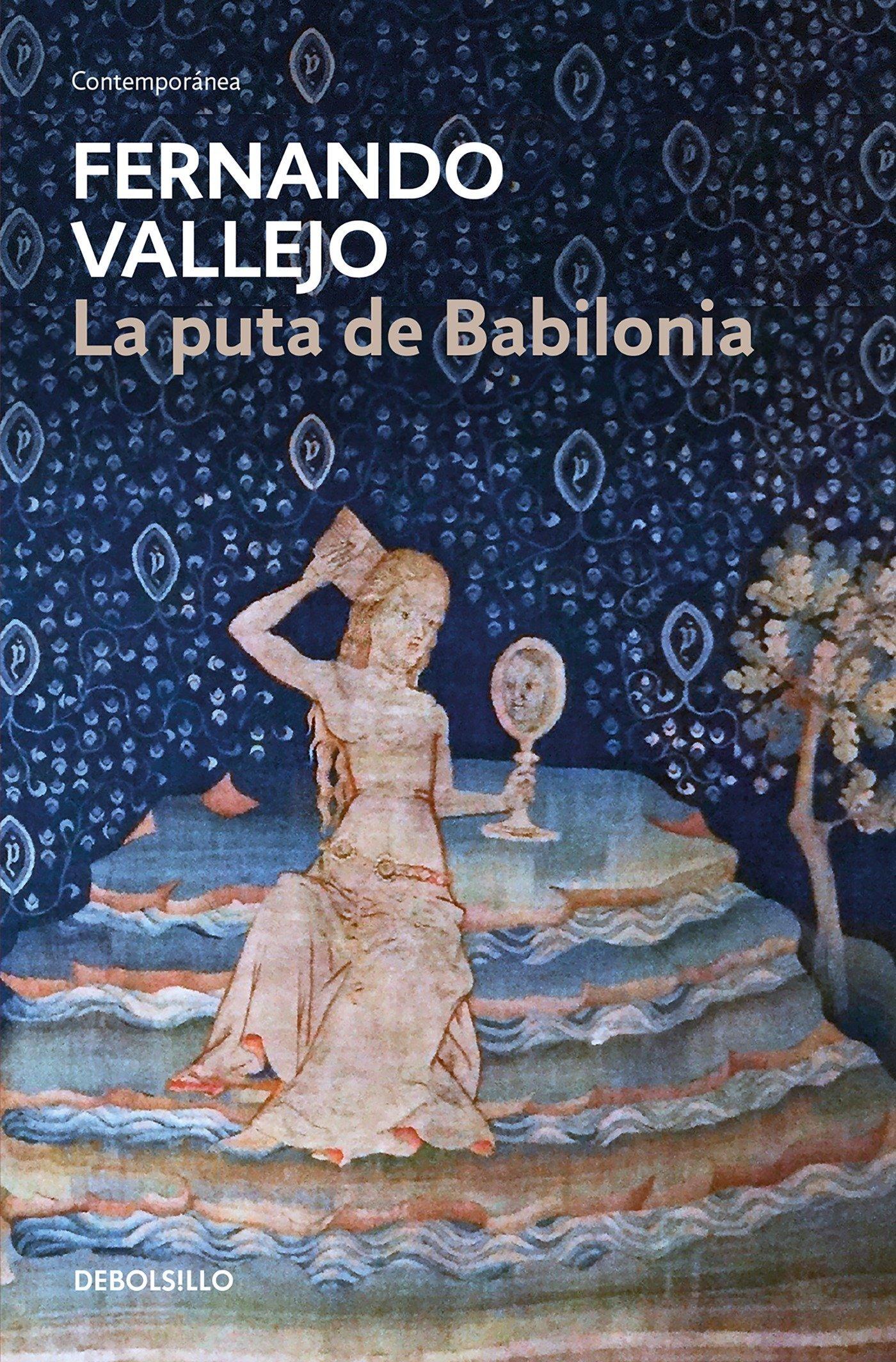 La Puta de Babilonia / The Whore of Babylon: Amazon.es: Vallejo, Fernando: Libros