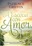 A Escocia con amor (Quilts&Quilts nº 1) (Spanish Edition)
