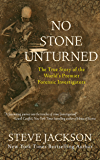 No Stone Unturned: The True Story of the World's Premier Forensic Investigators (English Edition)
