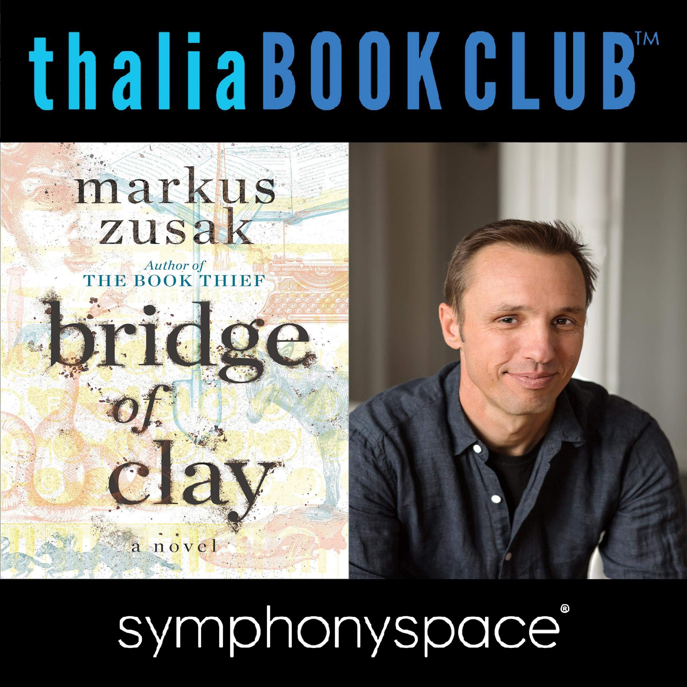 Thalia Book Club  Markus Zusak Bridge Of Clay