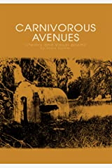 Carnivorous Avenues: Literary and Visual Poems by Stark Hunter Kindle Edition