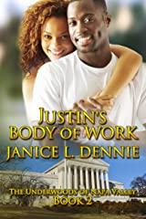 Justin's Body of Work (The Underwoods of Napa Valley Book 2) Kindle Edition