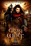 Gray Wolf: A legends of Ansu fantasy (English Edition)