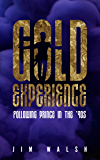 Gold Experience: Following Prince in the '90s
