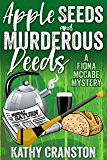 Apple Seeds and Murderous Deeds: An Irish Mystery (Fiona McCabe Mysteries Book 1) (English Edition)