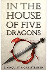 In the House of Five Dragons Kindle Edition