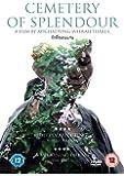 Cemetery of Splendour [DVD]