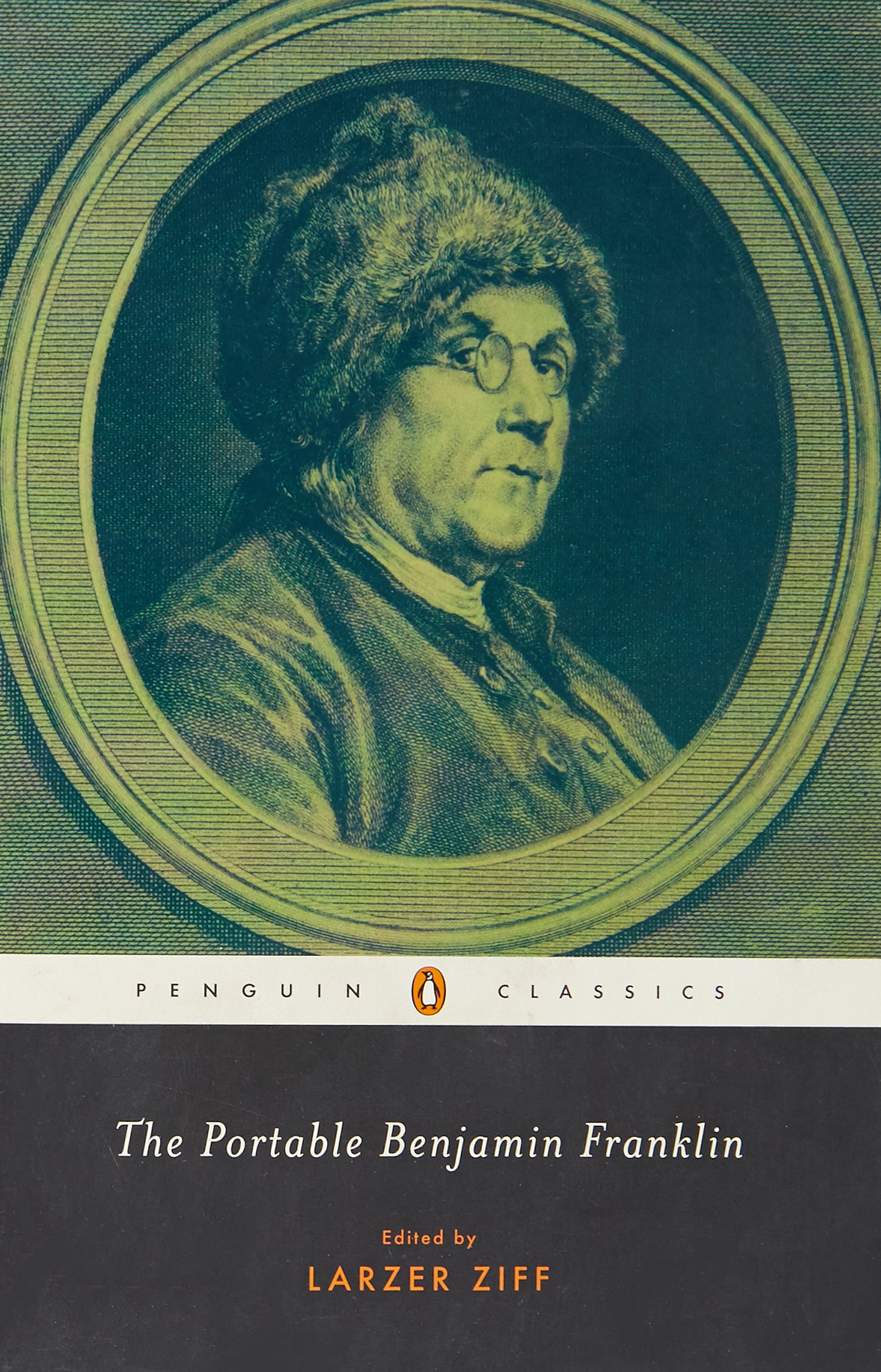 the portable benjamin franklin penguin classics benjamin  the portable benjamin franklin penguin classics benjamin franklin larzer ziff 9780143039549 com books