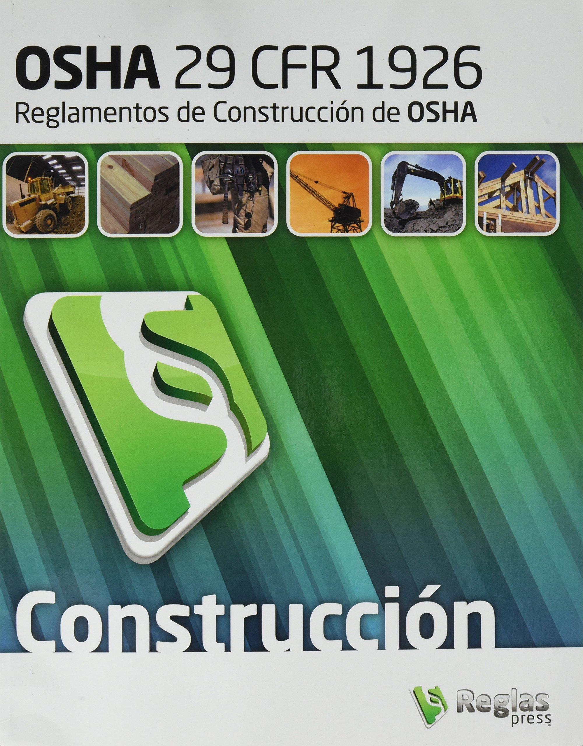 29 CFR 1926 OSHA Construction Standards and Regulations