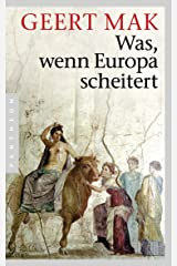 Was, wenn Europa scheitert (German Edition) Kindle Edition