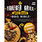 Traeger Grill & Smoker Cookbook: - BBQ BIBLE - The Ultimate Guide To Master Your Wood Pellet Grill Including 500 Tasty…