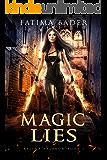 Magic Lies (Selena Valeron Book 1)
