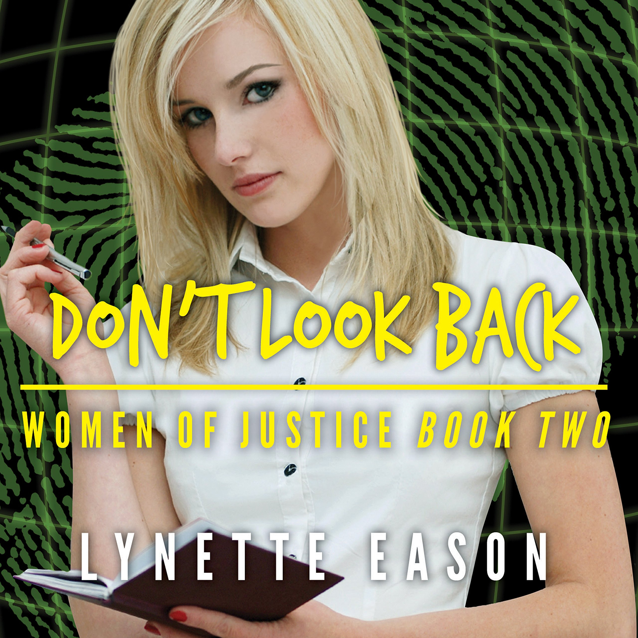 Don't Look Back: Women of Justice Series, Book 2
