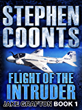 Flight of the Intruder (Jake Grafton Book 1)