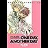 ドラゴン騎士団外伝 ONE DAY, ANOTHER DAY (ウィングス・コミックス)