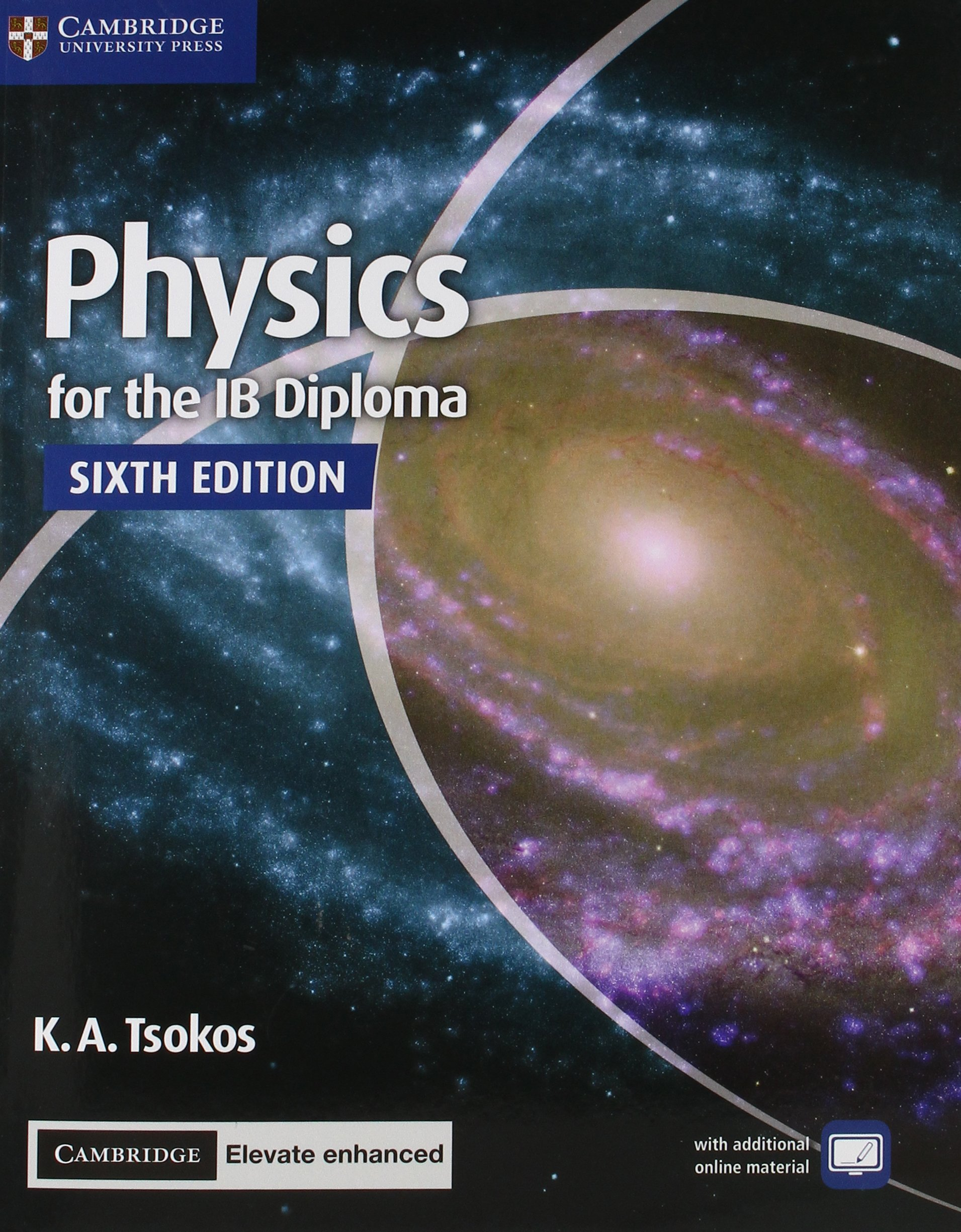 Physics for the IB Diploma Coursebook with Cambridge Elevate Enhanced Edition (2 Years)