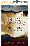The Pitchfork Rebellion: The Du Lac Chronicles - Novella