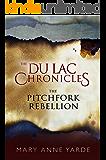 The Pitchfork Rebellion: The Du Lac Chronicles - Novella